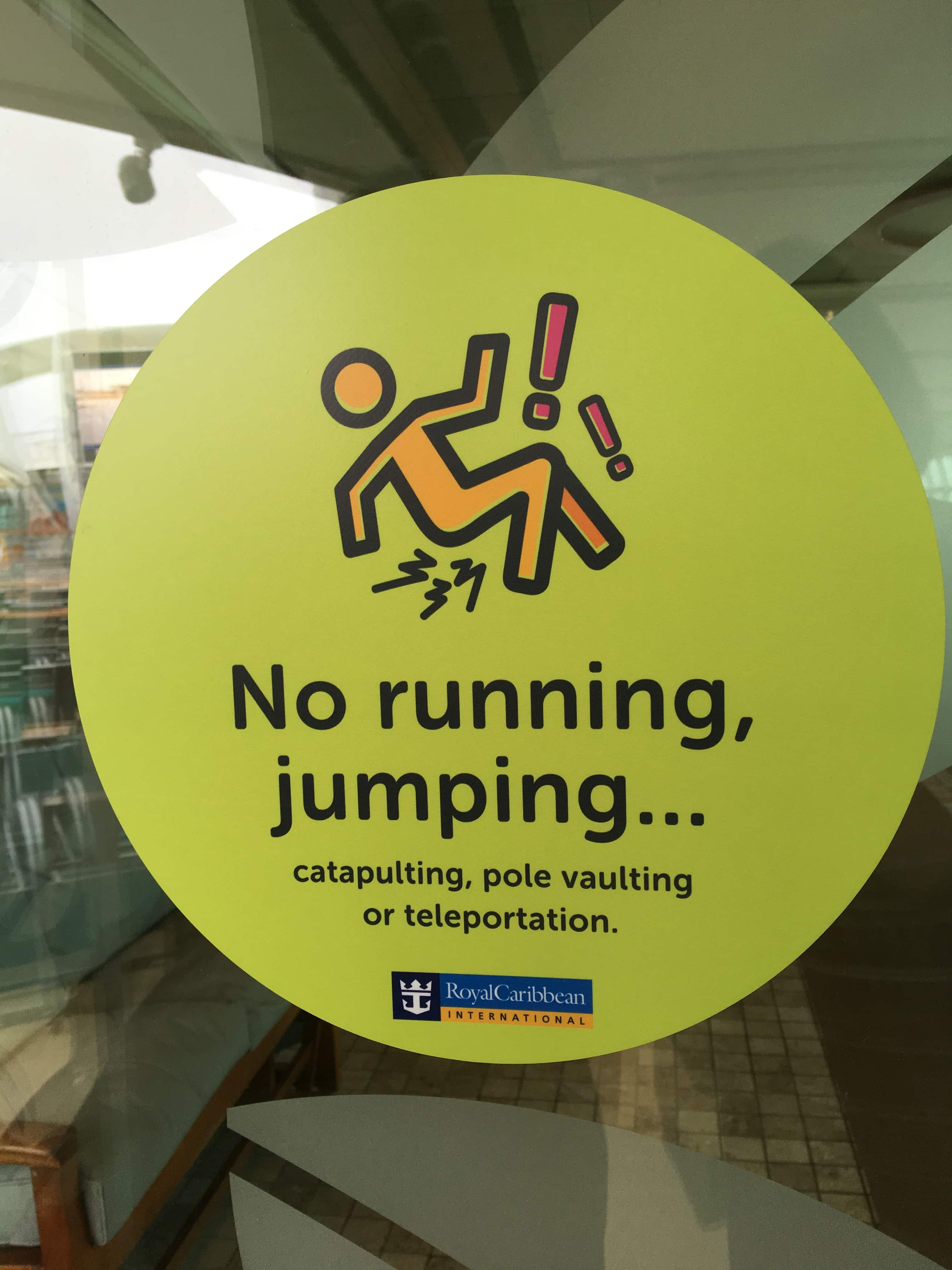 royal caribbean independence of the seas funny sign no running pool deck