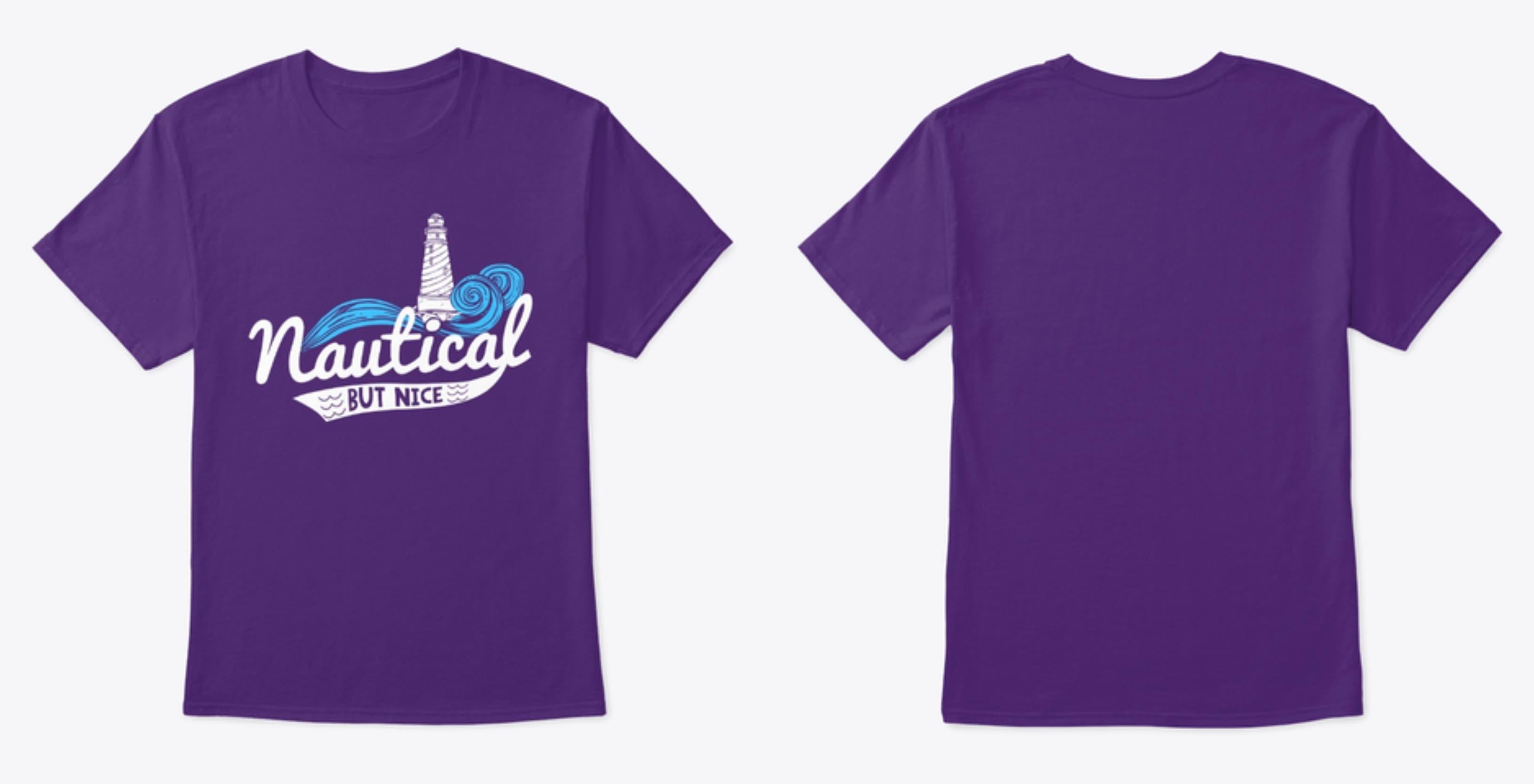 Funny Cruise Tshirt. Nautical by Nice.