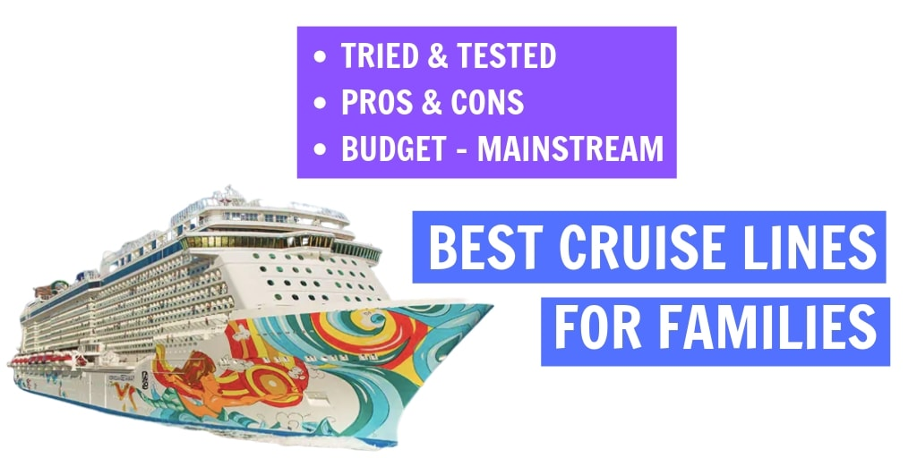 Best Cruise Lines For Families