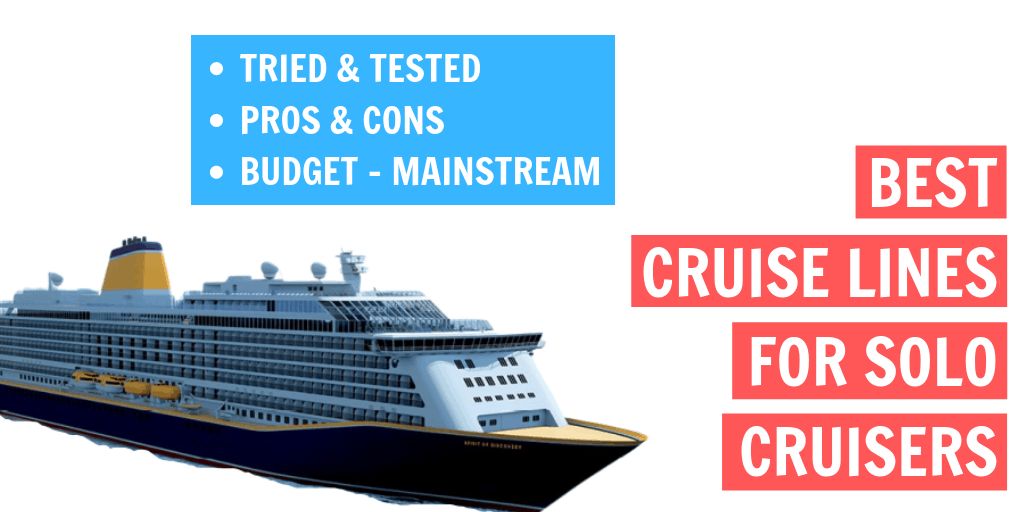 Best Cruise Lines For Solo Cruisers